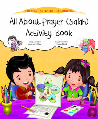 All About Prayer (Salah) Activity Book - Discover Islam Sticker Activity Books 3 (Paperback)