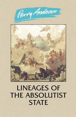 Lineages of the Absolutist State (Paperback)