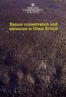 Nature Conservation and Estuaries in Great Britain (Paperback)