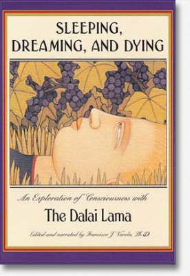 Sleeping, Dreaming, and Dying: An Exploration of Consciousness (Paperback)