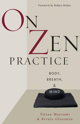On Zen Practice: Body, Breath and Mind (Paperback)