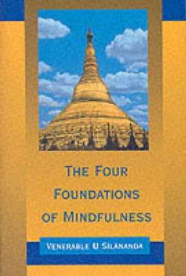 Four Foundations of Mindfulness (Paperback)
