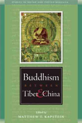 Buddhism Between Tibet and China - Studies in Indian and Tibetan Buddhism (Paperback)