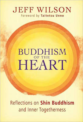 Buddhism of the Heart (Paperback)
