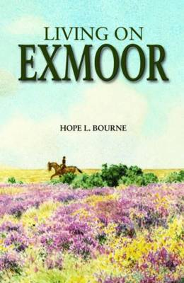 Living on Exmoor (Hardback)