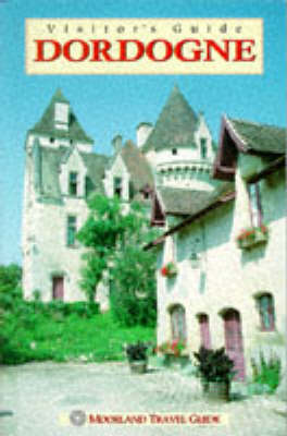 Visitor's Guide France: Dordogne - Visitor's guide (Paperback)