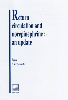 Return Circulation and Norepinephrine: An Update (Paperback)