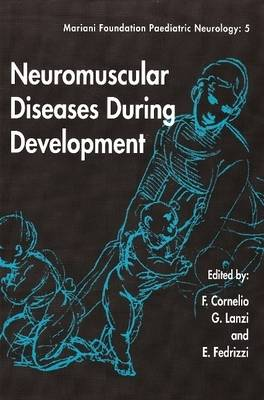 Neuromuscular Diseases During Development - Mariani Foundation Paediatric Neurology S. No. 5 (Paperback)