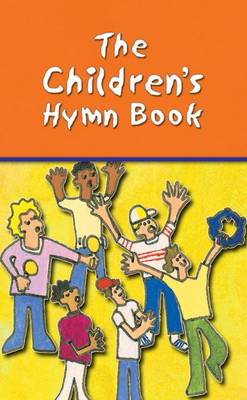 The Children's Hymn Book: Full Music Edition (Hardback)