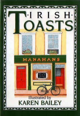 Irish Toasts - The pleasures of drinking (Hardback)