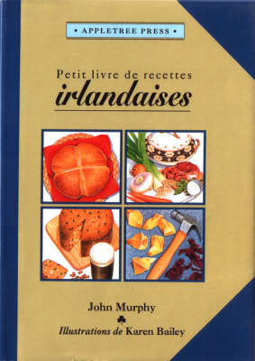 Petit Livre de Cuisine Irlandaise - International little cookbooks (Hardback)