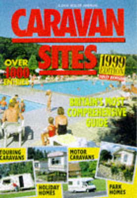 Camping Sites in Britain 1999 - A Link House annual (Paperback)