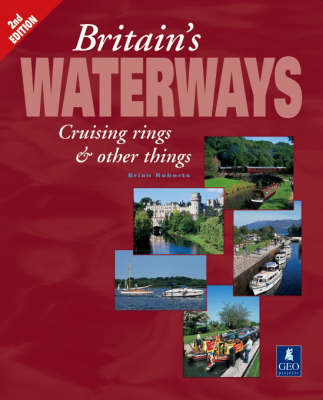 Britain's Waterways: Cruising Rings and Other Things (Paperback)