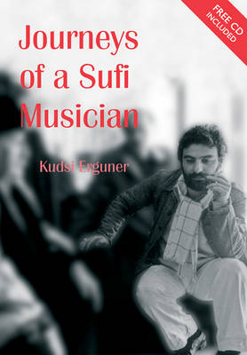 Journeys of a Sufi Musician (Mixed media product)