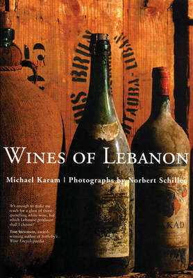 The Wines of Lebanon (Hardback)