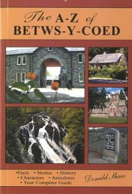 A. to Z. of Betws-y-Coed (Paperback)