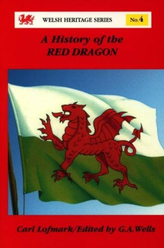 A History of the Red Dragon - Welsh Heritage No. 4 (Paperback)