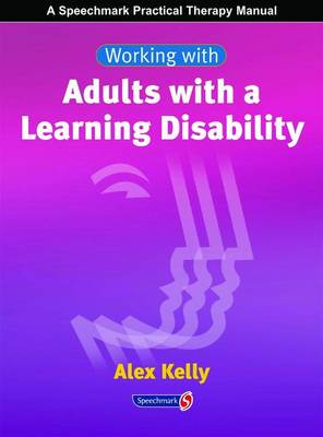 Working with Adults with a Learning Disability - Working with Series (Spiral bound)