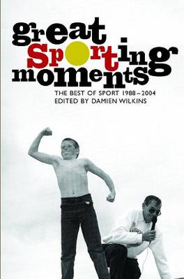 Great Sporting Moments: Best of Sport 1998-2004 (Paperback)
