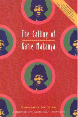 The Calling of Katie Makanya (Paperback)