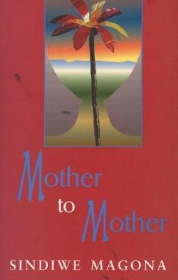 Mother to Mother (Paperback)