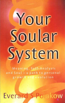 Your Soular System: Meaning, Self-analysis and Soul - A Path to Personal Growth and Evolution (Paperback)
