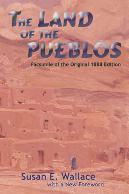 The Land of the Pueblos - Southwest Heritage (Paperback)