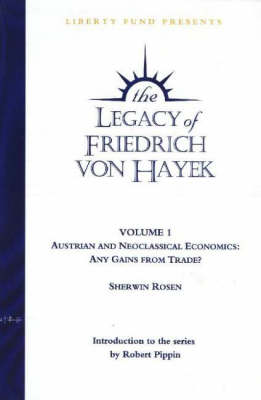 Legacy of Friedrich Von Hayek: Austrian & Neoclassical Economics - Any Gains from Trade? (DVD)