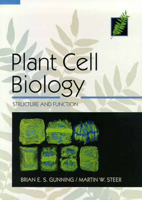 Plant Cell Biology, Structure and Function (Paperback)
