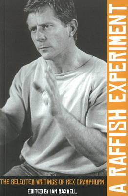 A Raffish Experiment: The Selected Writings of Rex Cramphorn (Paperback)