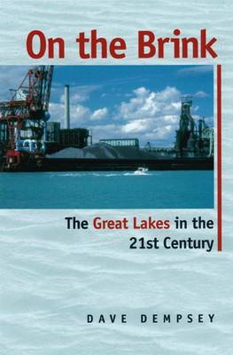 On the Brink: The Great Lakes in the 21st Century (Paperback)