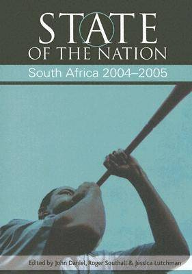 State of the Nation: South Africa 2004-2005 (Paperback)