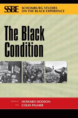 The Black Condition - Schomburg Studies on the Black Experience (Paperback)