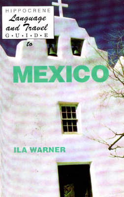 Language and Travel Guide to Mexico (Hardback)