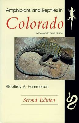 Amphibians and Reptiles in Colorado (Paperback)