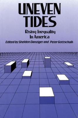 Uneven Tides: Rising Inequality in America (Paperback)