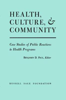 Health Culture and Community (Paperback)