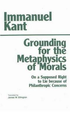 Grounding for the Metaphysics of Morals (Paperback)