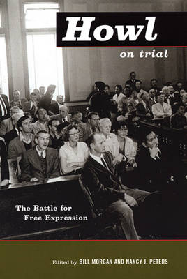 Howl on Trial: The Battle for Free Expression (Paperback)
