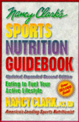 Nancy Clark's Sports Nutrition Guidebook (Paperback)