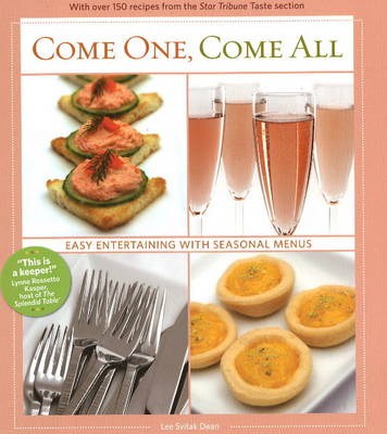 Come One, Come All: Easy Entertaining with Seasonal Menus (Hardback)