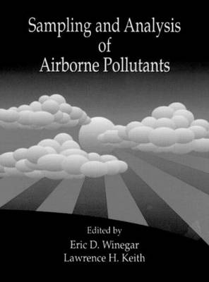 Sampling and Analysis of Airborne Pollutants (Hardback)