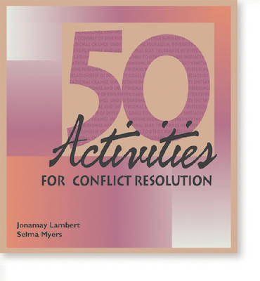 50 Activities for Conflict Resolution - 50 Activities Series (Hardback)