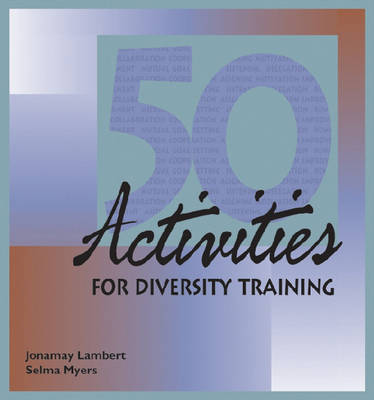 50 Activities for Diversity Training - 50 Activities Series (Loose-leaf)