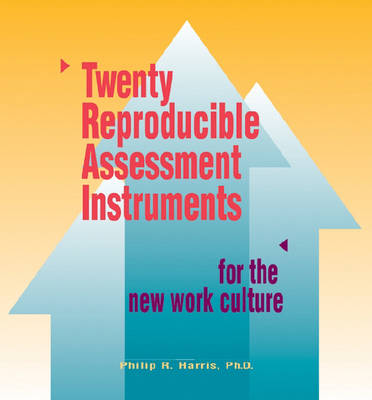 20 Reproducible Assessment Instruments for the New Work Culture (Loose-leaf)
