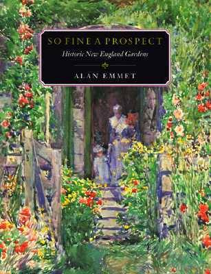 So Fine a Prospect: Historic New England Gardens - Library of New England (Paperback)