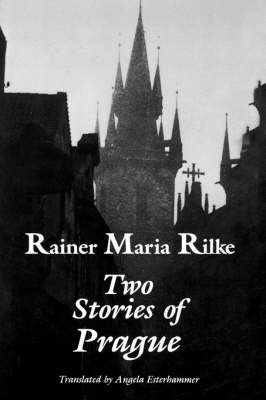 "Two Stories of Prague: ""King Bohush"" and the ""Siblings"" (Paperback)"