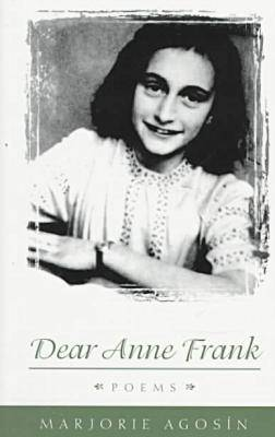 Dear Anne Frank: Poems (Paperback)