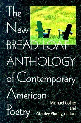 The New Bread Loaf Anthology of Contemporary American Poetry (Paperback)