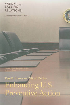 Enhancing U.S. Preventive Action - Council Special Report S. No. 48 (Paperback)